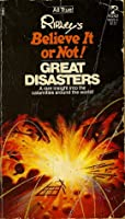Ripley's Believe It or Not!: Great Disasters