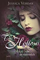The Hollow: Wahre Liebe ist unsterblich (The Hollow, #1)