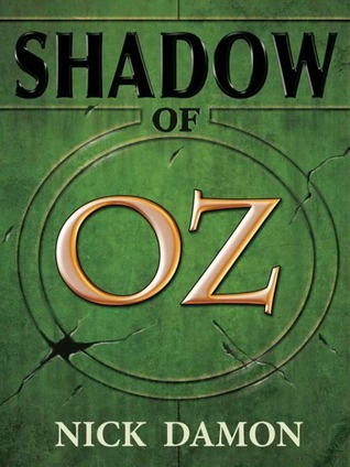 Shadow of Oz  by  Nick Damon