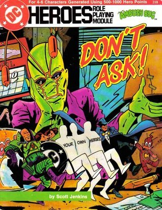 Ambush Bug: Dont Ask! Scott Jenkins