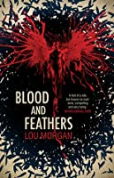 Blood and Feathers (Blood and Feathers, #1)