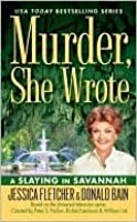 A Slaying In Savannah (Murder, She Wrote, #30)