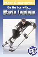 On the Ice with...Mario Lemieux