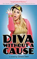 Diva without a Cause (Diary of a Chav, #1)
