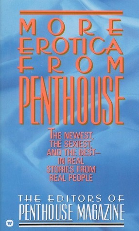 More Erotica from Penthouse  by  Rob McMahon