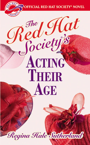 Red Hat Societys Acting Their Age Regina Hale Sutherland