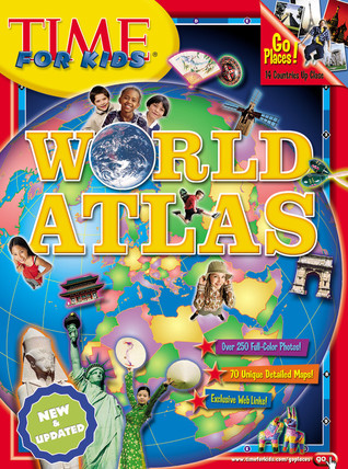 Time for Kids: World Atlas  by  Time for Kids Magazine