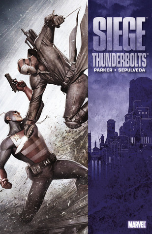 Siege: Thunderbolts  by  Jeff Parker