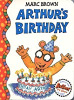 Arthur's Birthday: An Arthur Adventure