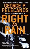 Right as Rain (Derek Strange and Terry Quinn, #1)