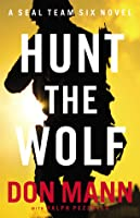 Hunt the Wolf (SEAL Team Six #1)