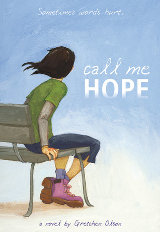 Call Me Hope  by  Gretchen Olson