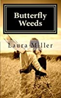 Butterfly Weeds (Butterfly Weeds, #1)