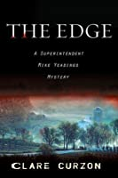 The Edge: A Superintendent Mike Yeadings Mystery
