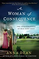 A Woman of Consequence: The Investigations of Miss Dido Kent