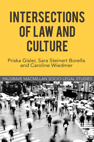 Intersections of Law and Culture  by  Priska Gisler