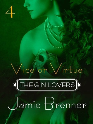 The Gin Lovers #4: Vice or Virtue  by  Jamie Brenner
