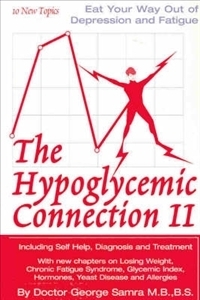 The Hypoglycemic Connection II George Samra