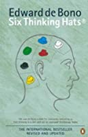 Six Thinking Hats Revised Edition