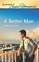 A Better Man (Count on a Cop)
