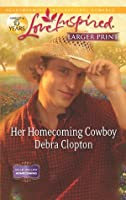 Her Homecoming Cowboy (Mule Hollow Homecoming, #3)