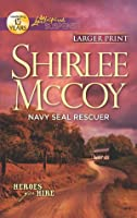 Navy SEAL Rescuer (Heroes for Hire, #7)