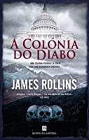 A Colónia do Diabo (Sigma Force #7)