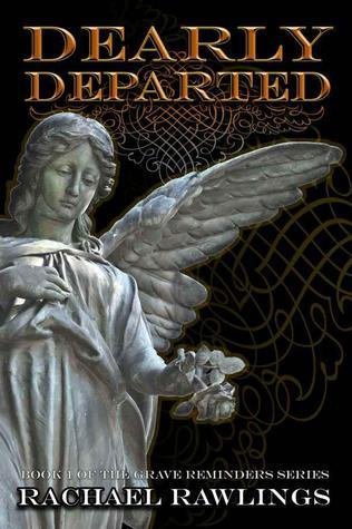 Dearly Departed  by  Rachael Rawlings