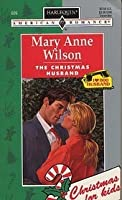 The Christmas Husband (Harlequin American Romance, No 609)