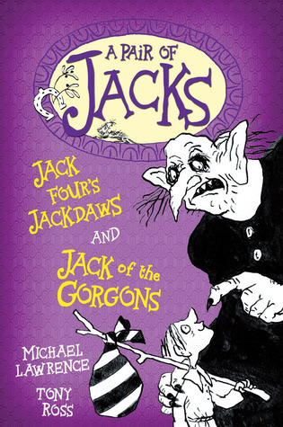 Jack Fours Jackdaws and Jack of the Gorgons  by  Michael       Lawrence
