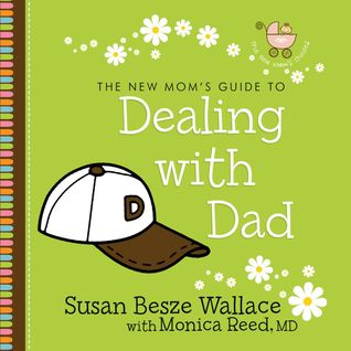 Dealing with Dad  by  Susan Besze Wallace