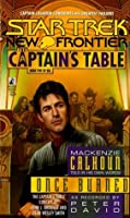 Once Burned (Star Trek: New Frontier: The Captain's Table, #5)