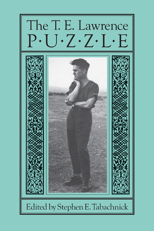 The T. E. Lawrence Puzzle  by  Stephen E. Tabachnick