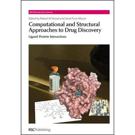 Computational and Structural Approaches to Drug Discovery - Royal Society of Chemistry, Stephen Neidle, Marius Clore, Simon Campbell