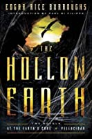 The Hollow Earth: At the Earth's Core / Pellucidar