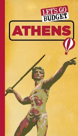 Lets Go Budget Athens: The Student Travel Guide Harvard Student Agencies Inc.