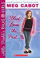 Blast from the Past (Allie Finkle's Rules for Girls, #6)