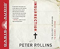 Insurrection: To Believe is Human To Doubt, Divine