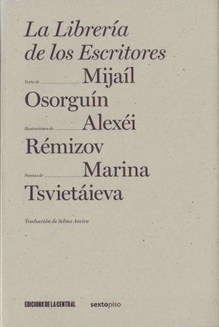 La libreria de los escritores/ The library of writers Mijail Osorguin