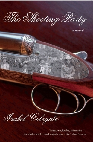 The Shooting Party: A Novel  by  Isabel Colegate