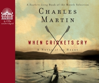When Crickets Cry Charles Martin