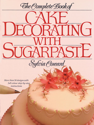 Wedding Cakes: Exciting Designs with Full Step-By-Step Instructions  by  Sylvia Coward