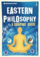 Introducing Eastern Philosophy: A Graphic Guide
