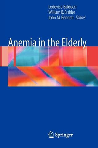 Anemia in the Elderly Lodovico Balducci