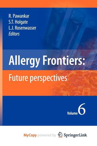 Allergy Frontiers: Future Perspectives Ruby Pawankar