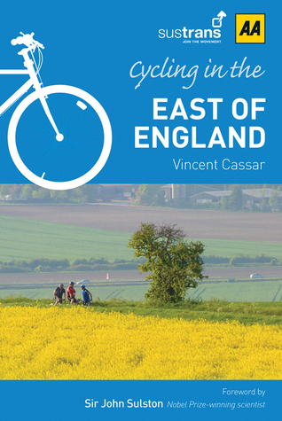 Cycling in East of England  by  A.A. Publishing