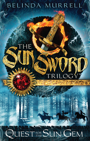 The Quest for the Sun Gem (The Sun Sword Trilogy, #1)  by  Belinda Murrell