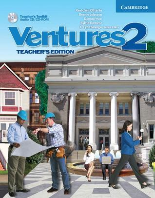 Ventures 2 Teachers Edition with Teachers Toolkit Audio CD/CD-ROM  by  Gretchen Bitterlin