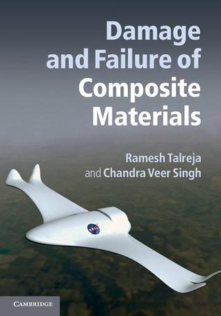 Damage and Failure of Composite Materials  by  Ramesh Talreja
