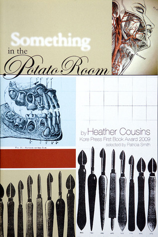 Something in the Potato Room  by  Heather Matesich Cousins